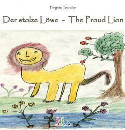 Das Cover des Kinderbuches 'Der stolze Löwe - The Proud Lion''