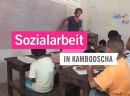 Video Sozialarbeit in Kambodscha/ Projects Abroad